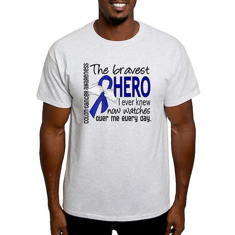 Bravest Hero I Knew Colon Cancer Light T-Shirt