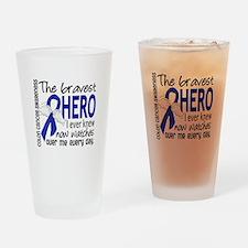 Bravest Hero I Knew Colon Cancer Drinking Glass