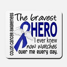 Bravest Hero I Knew Colon Cancer Mousepad