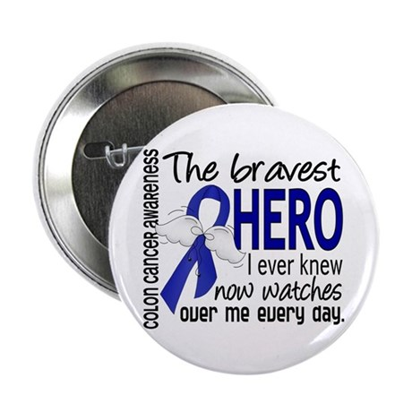 "Bravest Hero I Knew Colon Cancer 2.25"" Button (10"