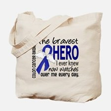 Bravest Hero I Knew Colon Cancer Tote Bag