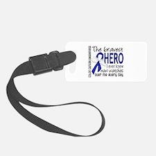 Bravest Hero I Knew Colon Cancer Luggage Tag