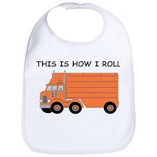 This Is How I Roll Big Rig Bib