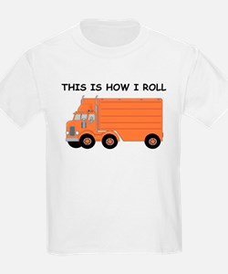 This Is How I Roll Big Rig T-Shirt