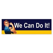 WE CAN DO IT! Bumper Car Sticker