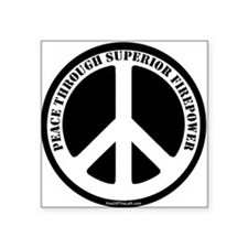 Peace Through Superior Firepower Sticker (Rectangu