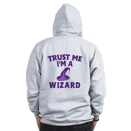 Trust Me I'm a Wizard Zip Hoodie