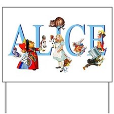 Alice and Her Friends in Wonderland Yard Sign