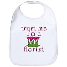 Trust Me I'm a Florist Bib
