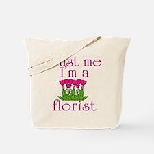 Trust Me I'm a Florist Tote Bag