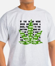 Weed Poem T-Shirt