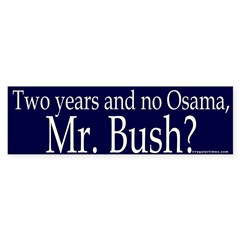 Two years, No Osama Bumper Bumper Sticker