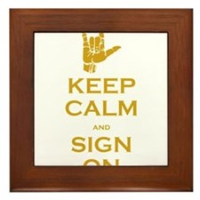Keep Calm and Sign On Framed Tile