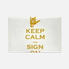Keep Calm and Sign On Rectangle Magnet