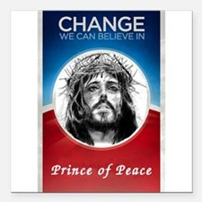 "Change we can believein Square Car Magnet 3"" x 3"""