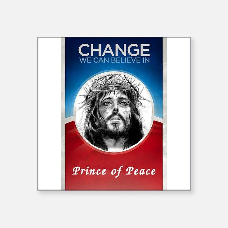 """Change we can believein Square Sticker 3"""" x 3"""""""