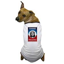 Change we can believein Dog T-Shirt