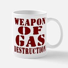 Weapon of Gas Destruction Mug