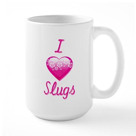 I Love/Heart Slugs Large Mug