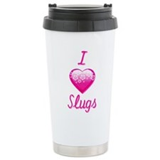 I Love/Heart Slugs Travel Mug