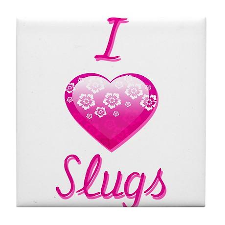 I Love/Heart Slugs Tile Coaster