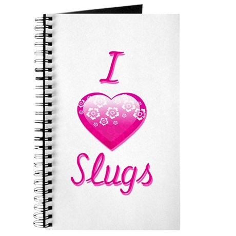 I Love/Heart Slugs Journal