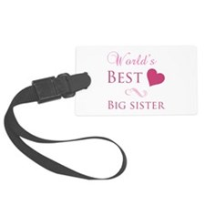 World's Best Big Sister (Heart) Luggage Tag