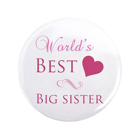 """World's Best Big Sister (Heart) 3.5"""" Button (100 p"""