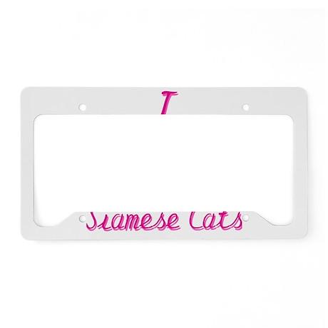 I Love/Heart Siamese Cats License Plate Holder
