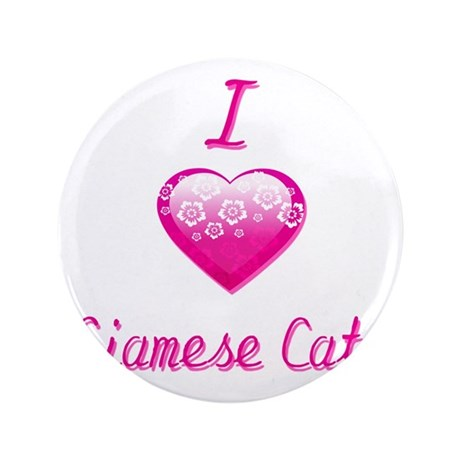 """I Love/Heart Siamese Cats 3.5"""" Button (100 pack)"""