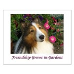 Friendship Grows In Gardens Small Poster