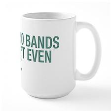 Bands That Don't Exist Mug