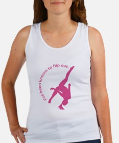 I've been known to flip out. Women's Tank Top