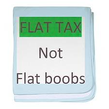 Flat tax Not Flat Boobs baby blanket