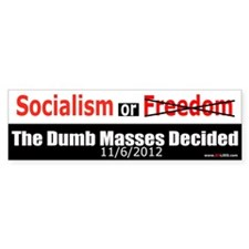 The Dumb Masses Voted Bumper Sticker