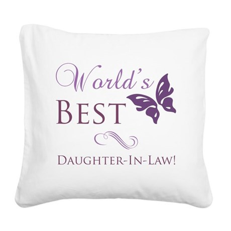 World's Best Daughter-In-Law Square Canvas Pillow