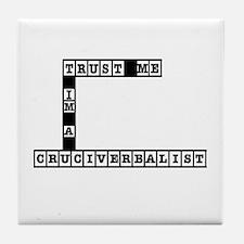 Trust Me Im a Cruciverbalist Tile Coaster
