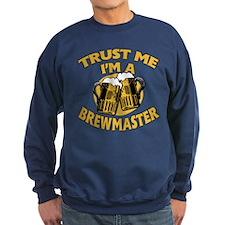 Trust Me I'm a Brewmaster Sweatshirt