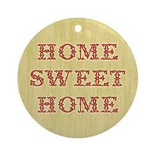 Home Sweet Home 2 Ornament (Round)