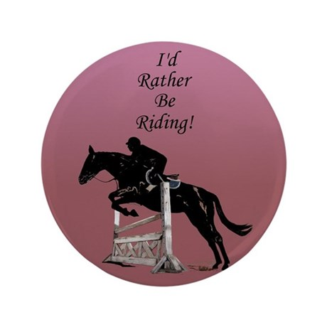 """Id Rather Be Riding! Horse 3.5"""" Button (100 pack)"""