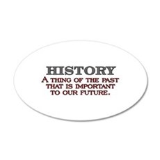 History A Thing of the Past Wall Decal