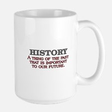 History A Thing of the Past Mug