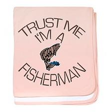 Trust Me I'm a Fisherman baby blanket