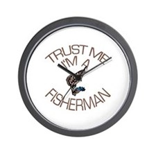 Trust Me I'm a Fisherman Wall Clock
