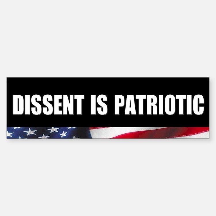 Dissent is Patriotic Bumper Bumper Bumper Sticker