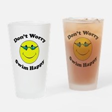 Don't Worry Swim Happy Drinking Glass