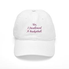 Swallowed A Basketball Baseball Cap