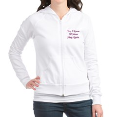 I Know I'll Never Sleep Again Fitted Hoodie