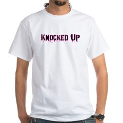 Knocked Up White T-Shirt