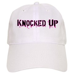 Knocked Up Baseball Cap